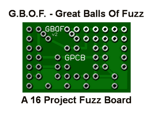 G.B.O.F. – The Best (16) Project Fuzz PCB