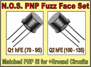 *N.O.S. PNP (Hand Matched) Si Fuzz Face Transistor Set