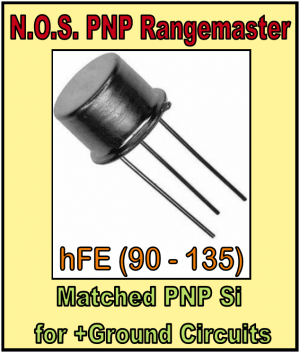 *N.O.S. PNP Transistor for P.U.R.P. or any PNP Rangemaster project